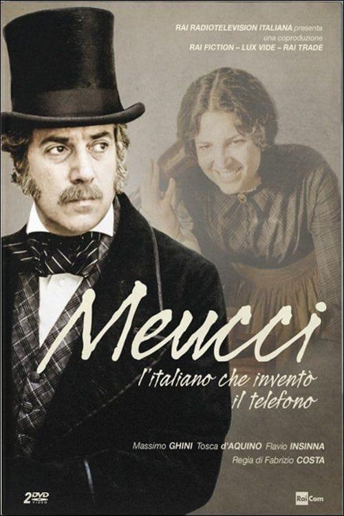 Meucci - L'italiano che inventò il telefono