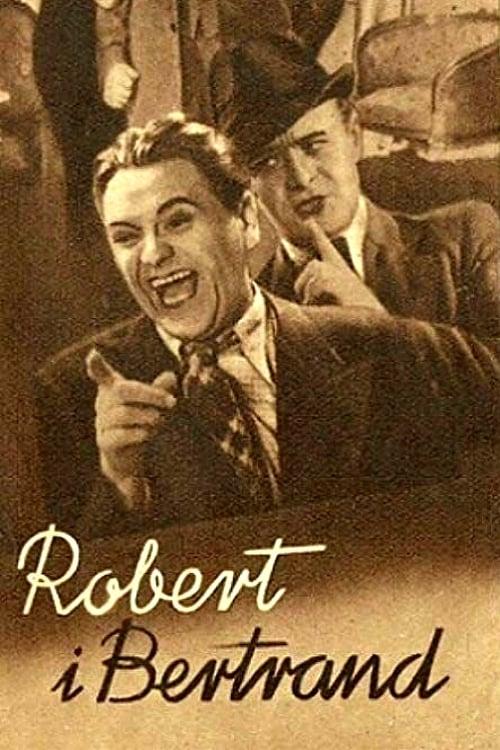 Robert and Bertrand