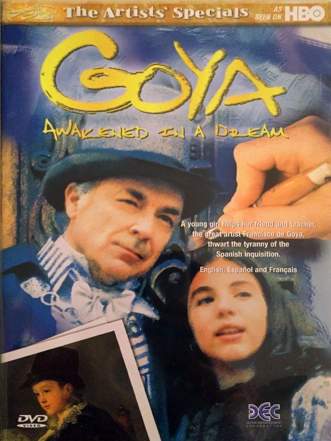Goya : Awakened in a Dream