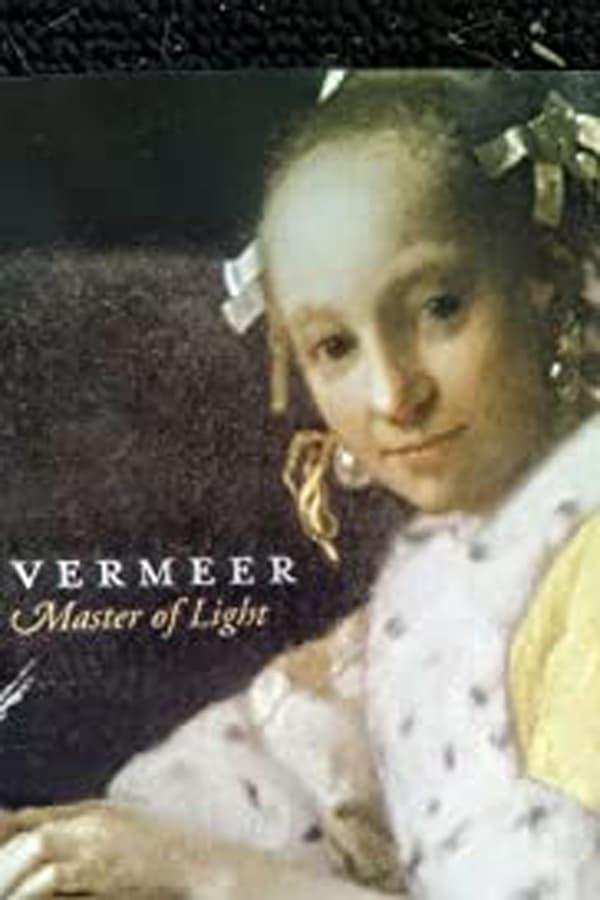 Vermeer Master of Light