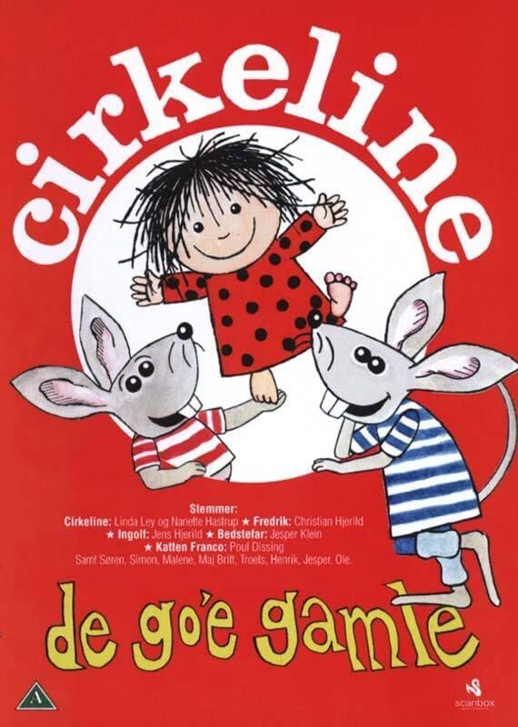 Cirkeline - De Go'e Gamle