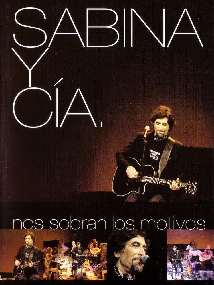 Sabina y CIA: Nos sobran los motivos