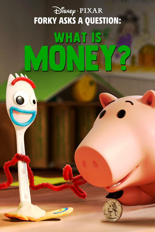 Forky hace una pregunta - ¿Qué es el dinero?