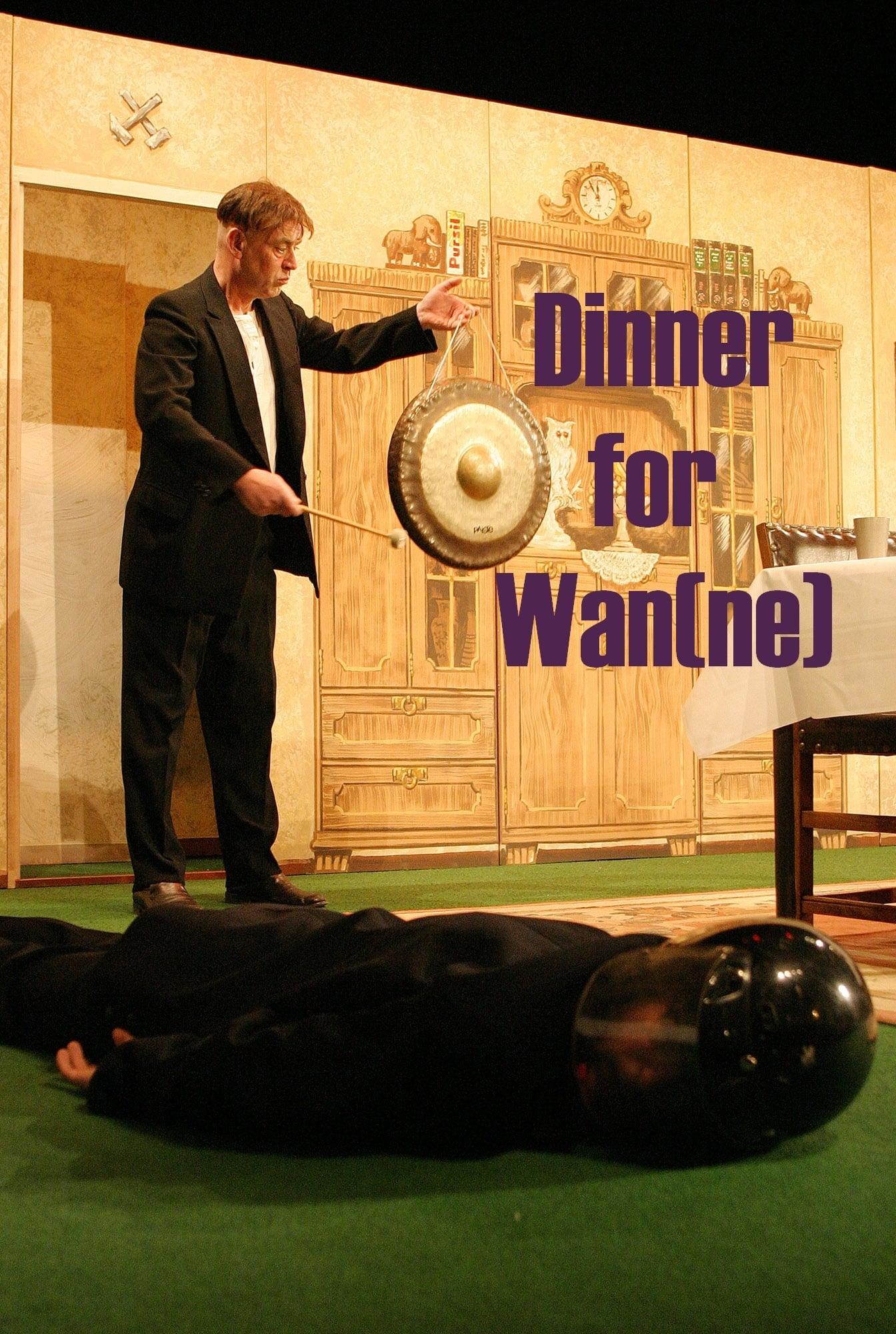Dinner for Wan(ne)
