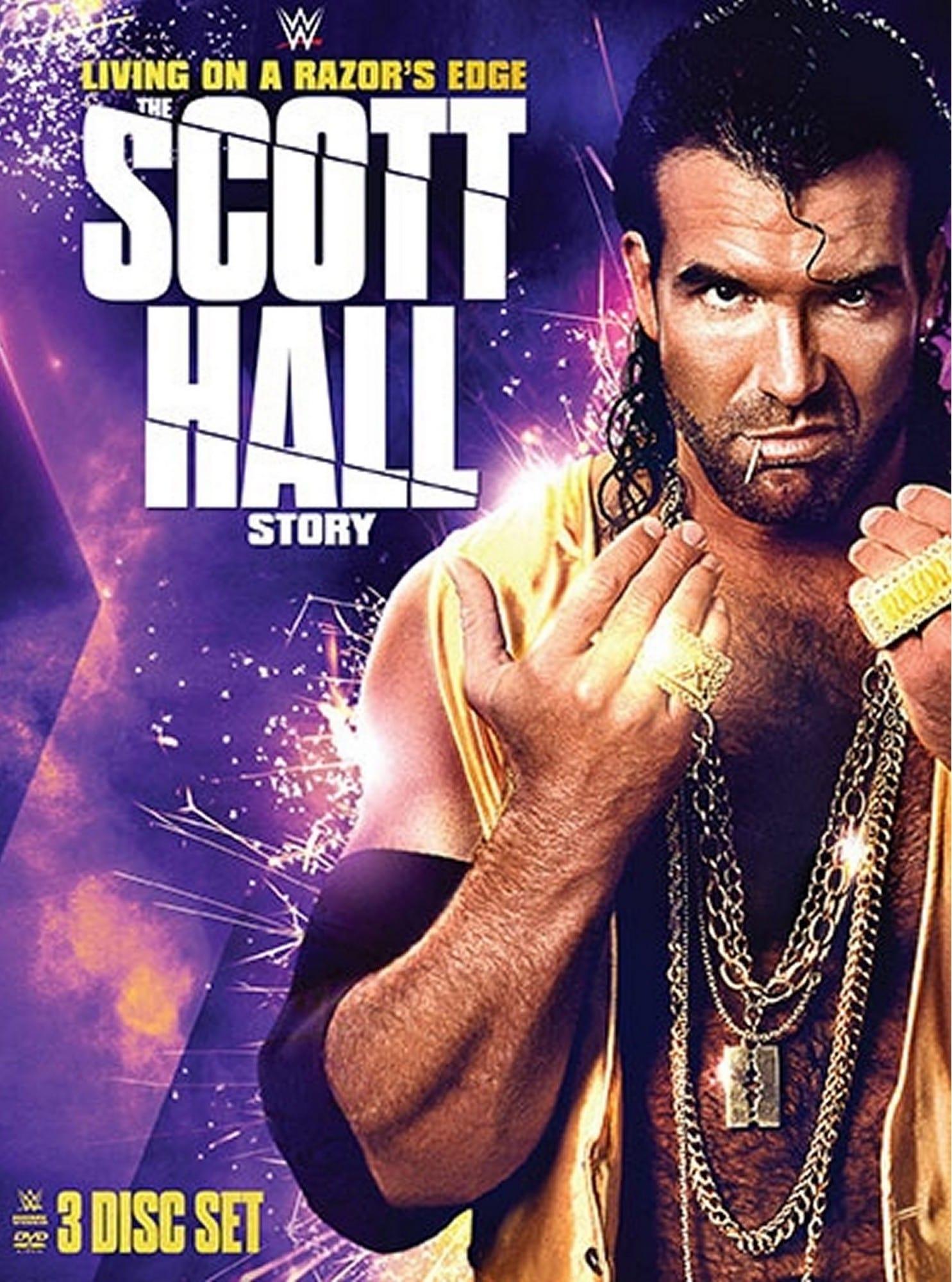 Living On A Razor's Edge - The Scott Hall Story