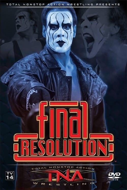 TNA Final Resolution 2006