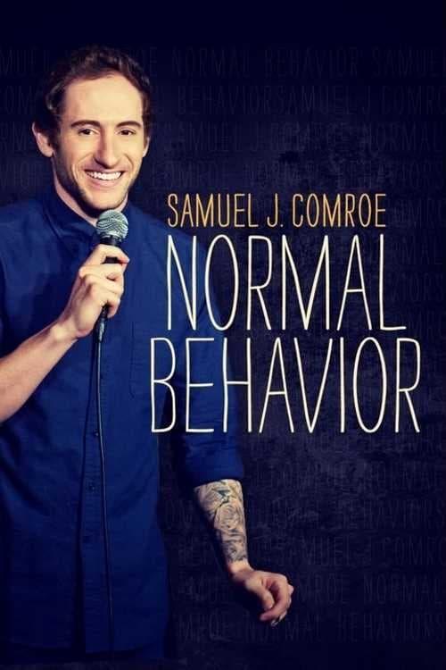 Samuel J. Comroe: Normal Behavior