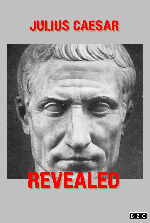 Julius Caesar Revealed