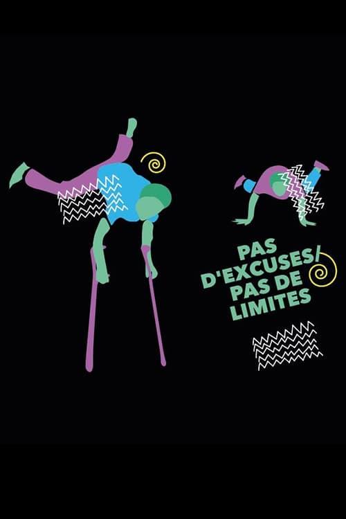 Pas d'excuses, pas de limites