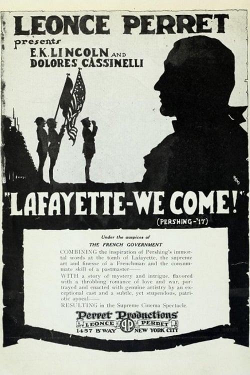 Lafayette, We Come