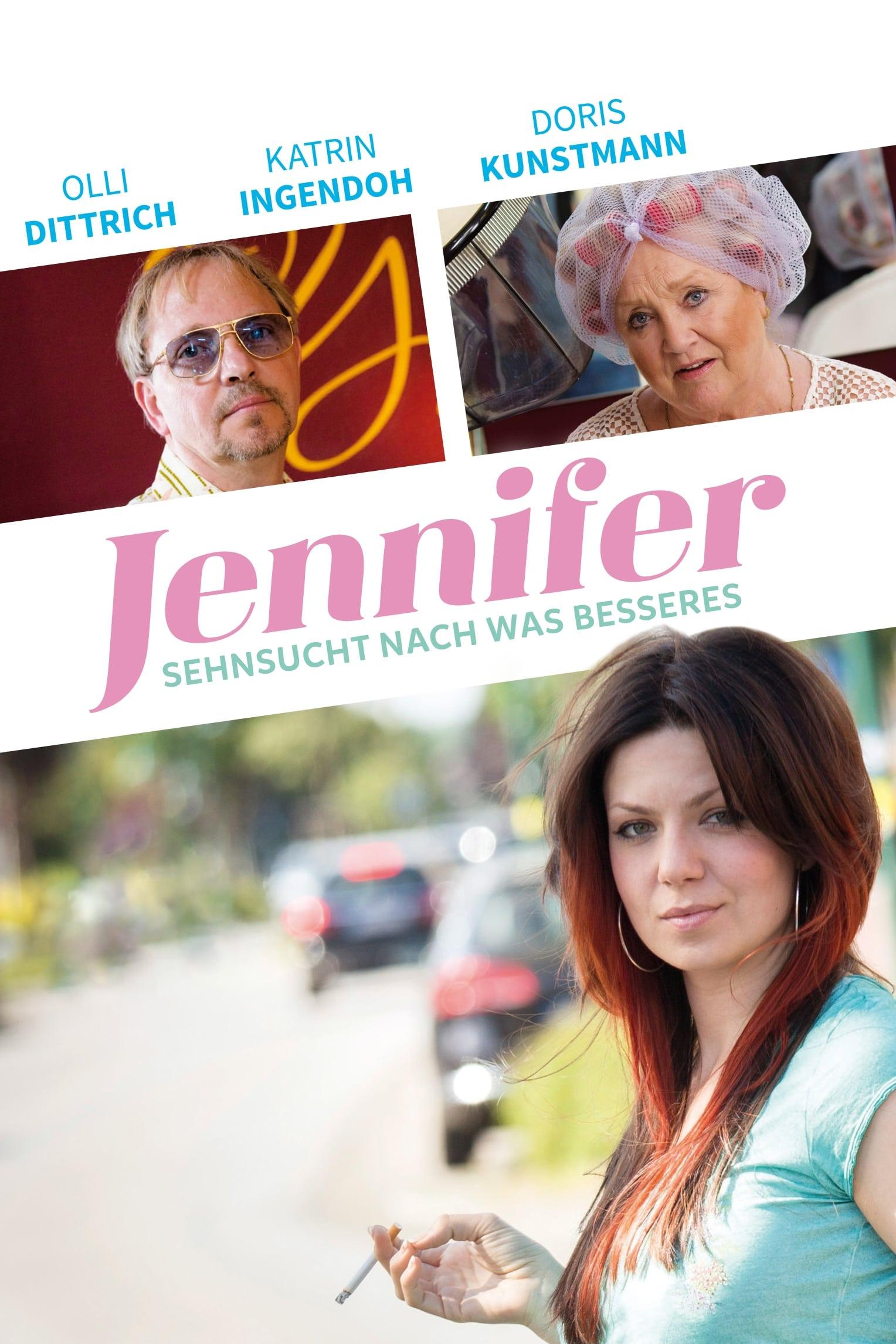 Jennifer – Sehnsucht nach was Besseres