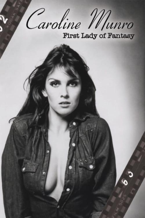 Caroline Munro: First Lady of Fantasy