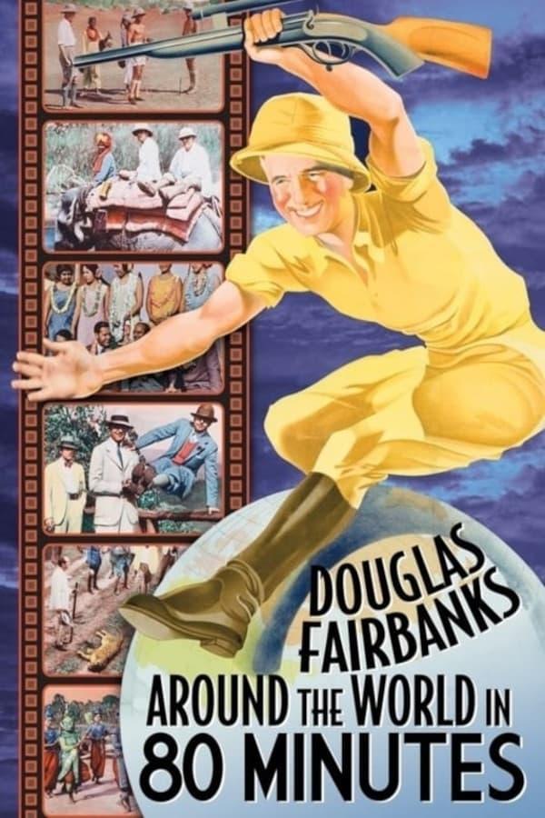 Around the World with Douglas Fairbanks