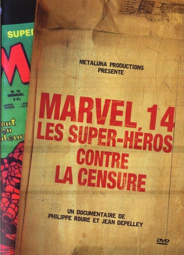 Marvel 14 : Les super-héros contre la censure