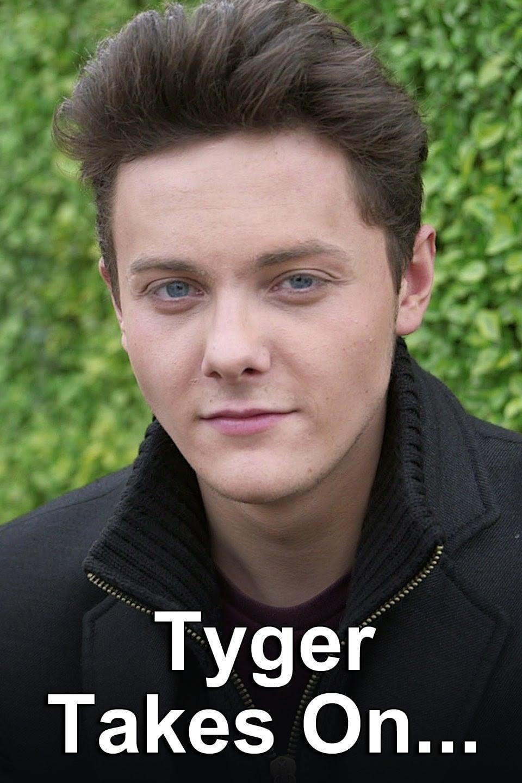 Tyger Takes On...