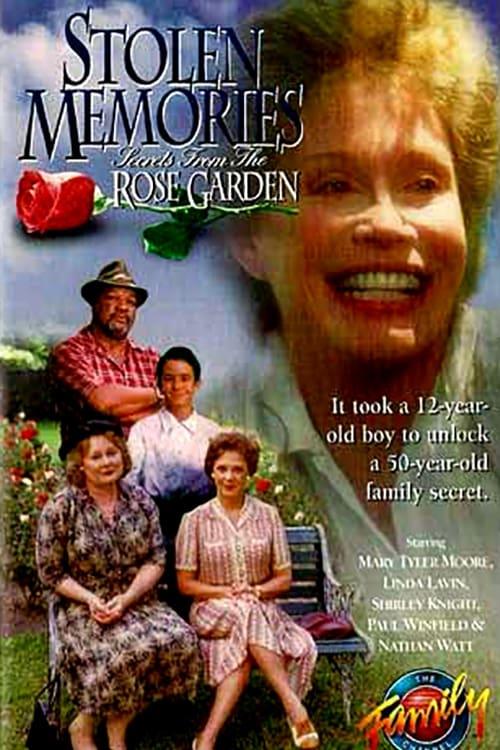 Stolen Memories: Secrets from the Rose Garden