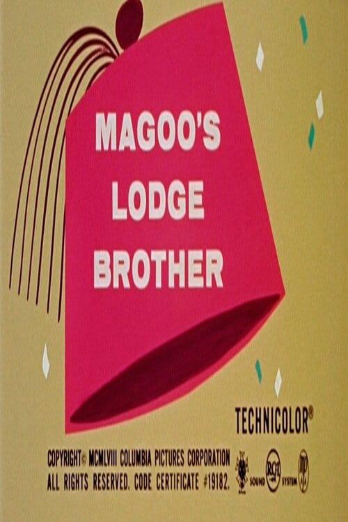 Magoo's Lodge Brother