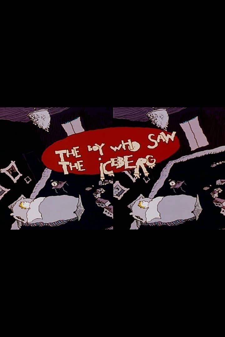 The Boy Who Saw the Iceberg