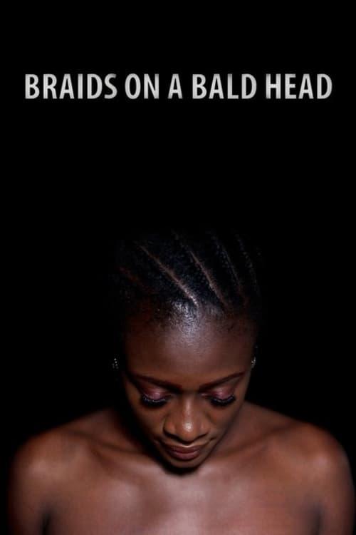 Braids on a Bald Head