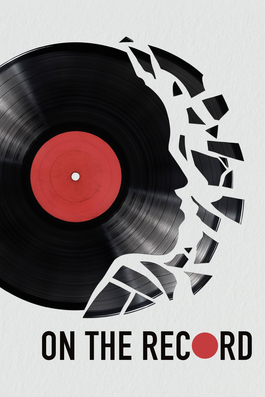 On The Record: A Verdade Vem À Tona