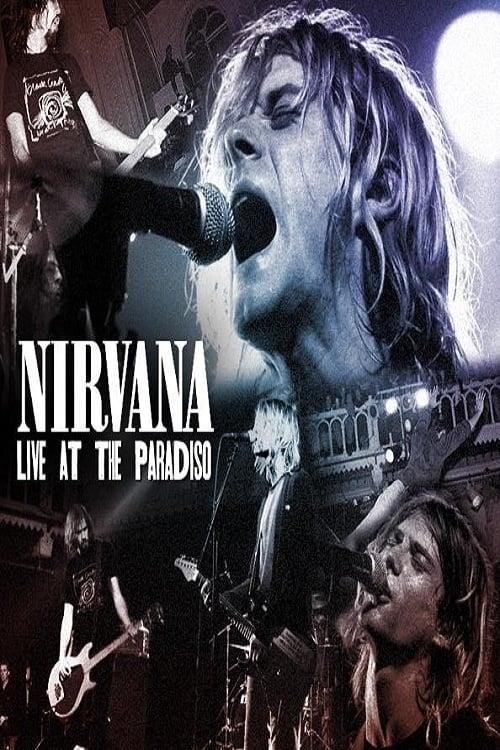Nirvana Live At The Paradiso