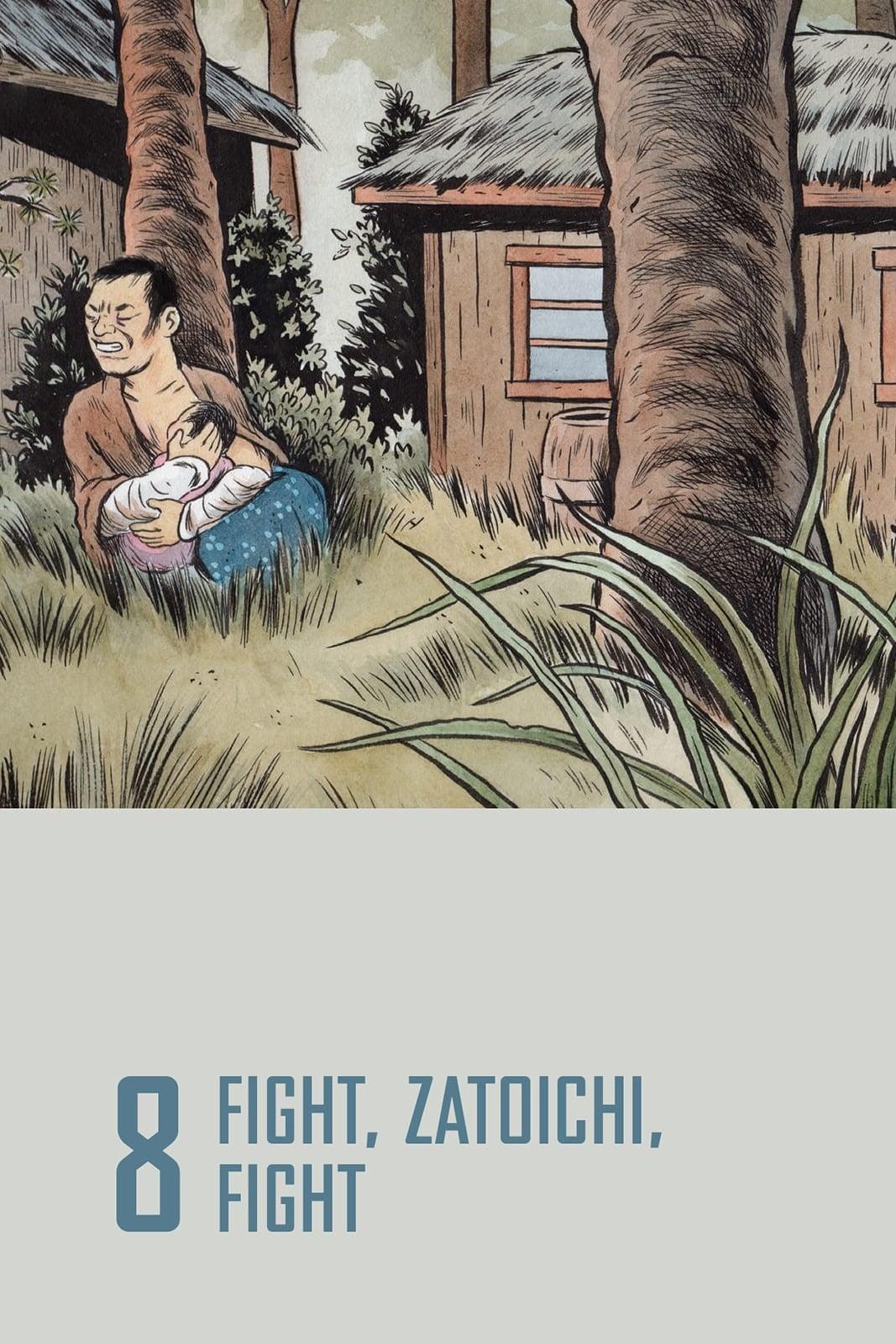 Lucha, Zatoichi, lucha