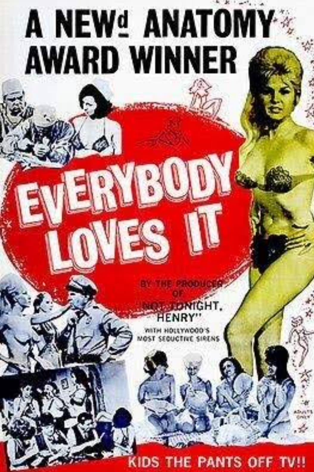 Everybody Loves It