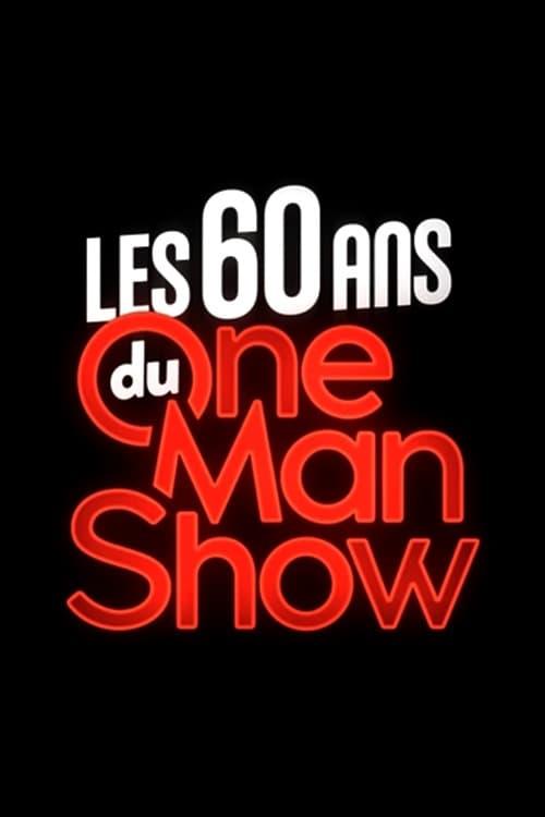 Les 60 ans du one-man-show
