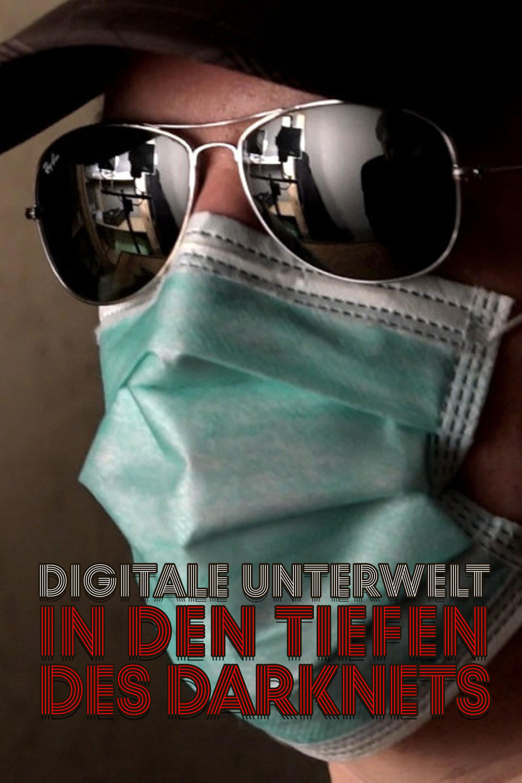 Digitale Unterwelt - In den Tiefen des Darknets