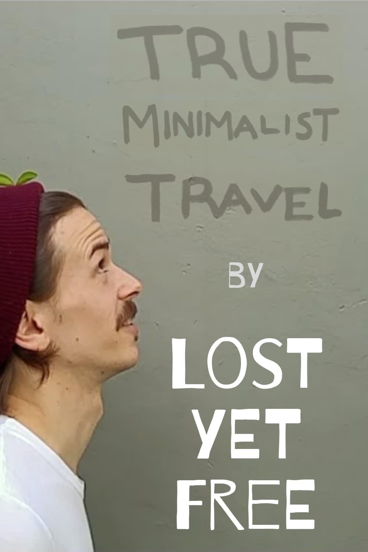 True Minimalist Travel