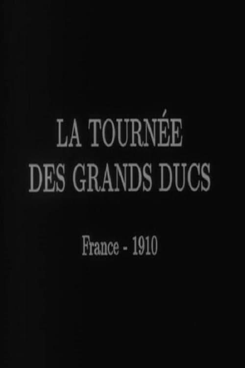 The Grand Duke's Tour