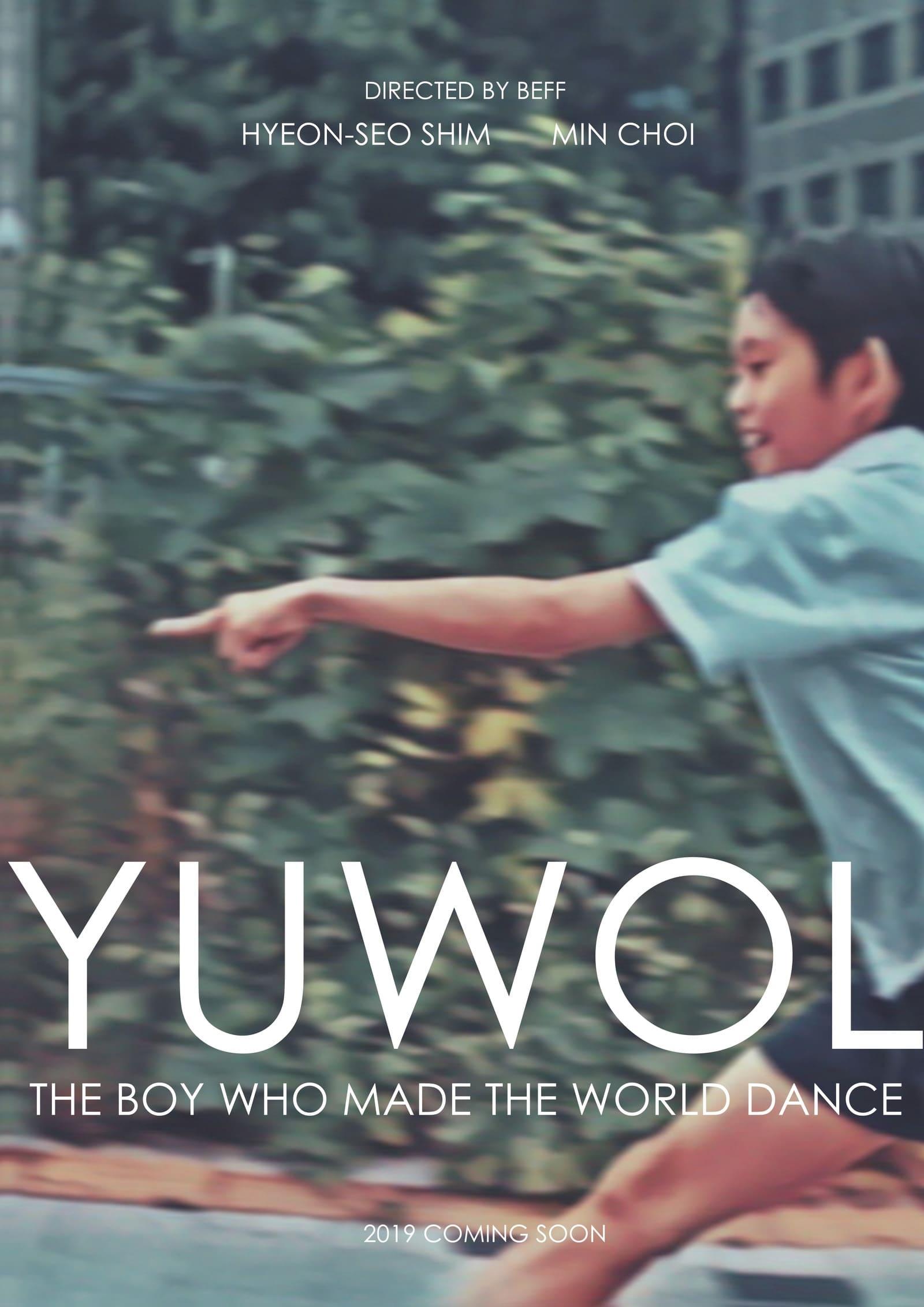 Yuwol: The Boy Who Made The World Dance