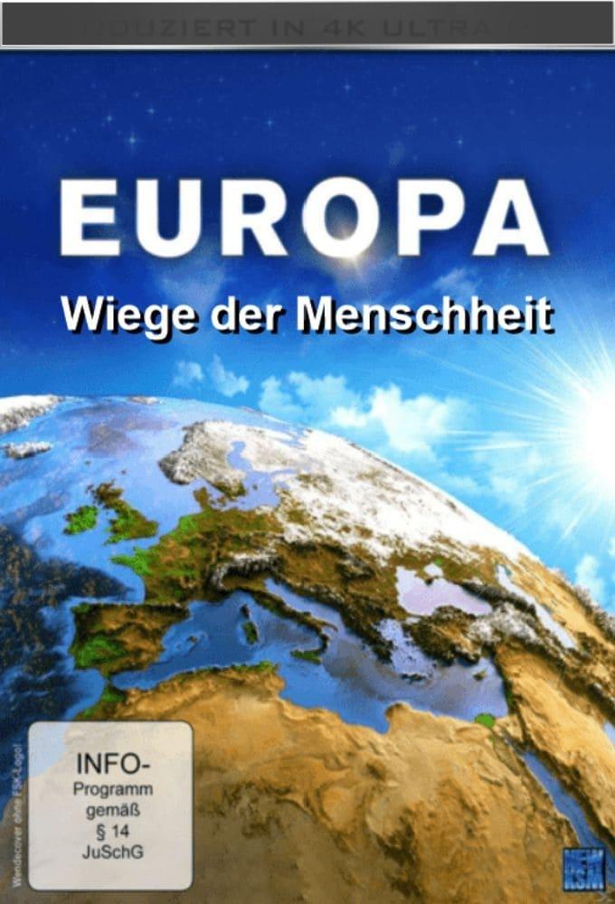 Europa – Wiege der Menschheit