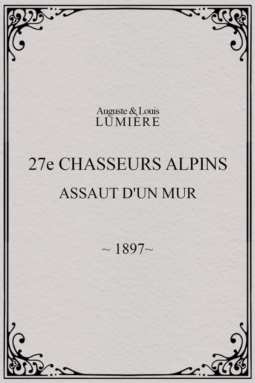 27ème chasseurs alpins : assaut d'un mur