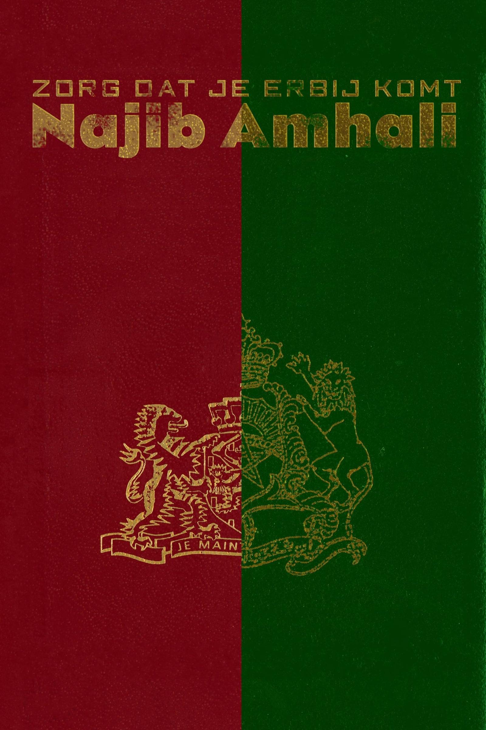 Najib Amhali: Zorg dat je erbij komt