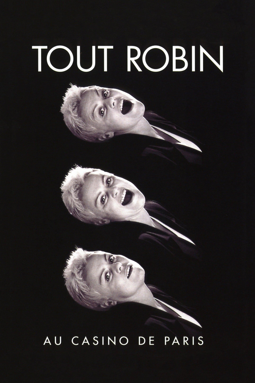 Tout Robin (Au Casino de Paris)