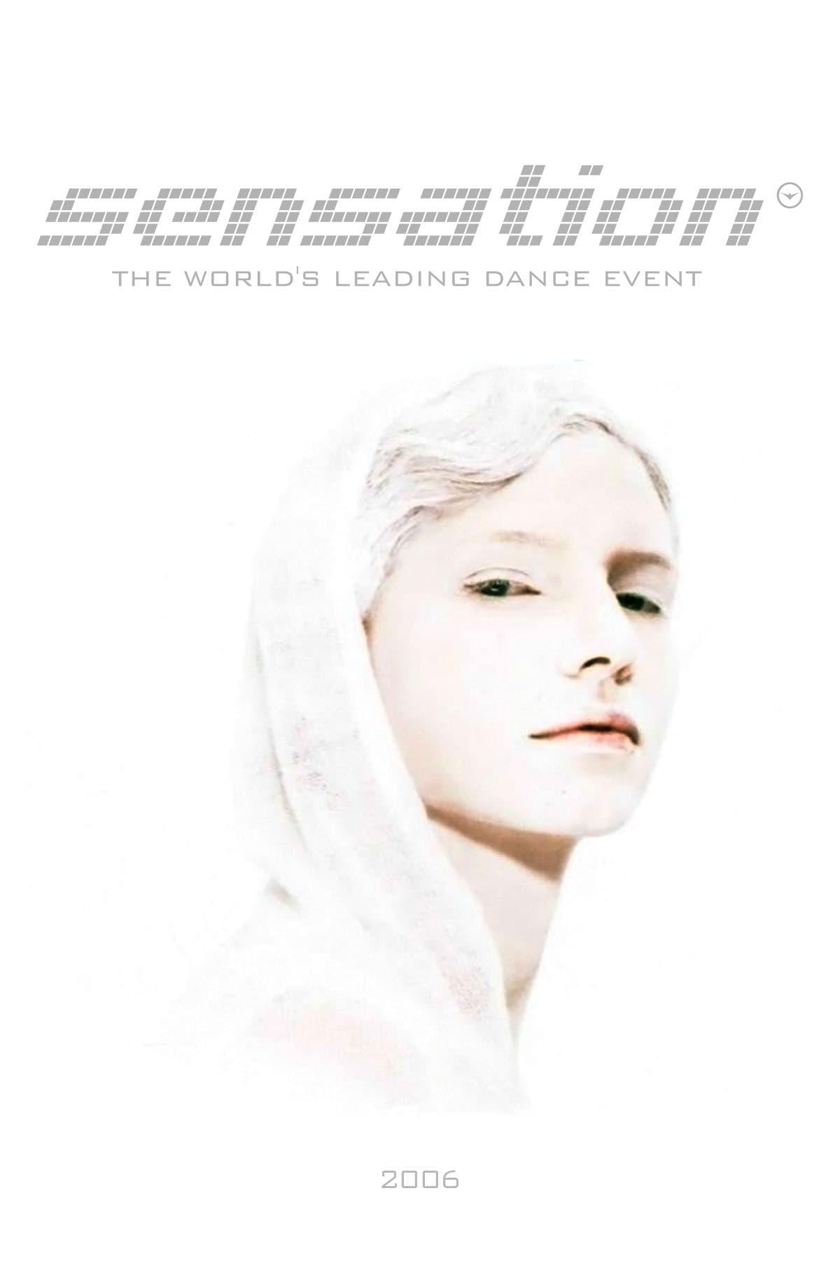 Sensation White: 2006 - Netherlands