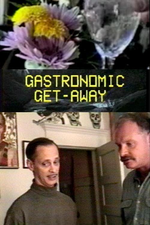 Gastronomic Getaway