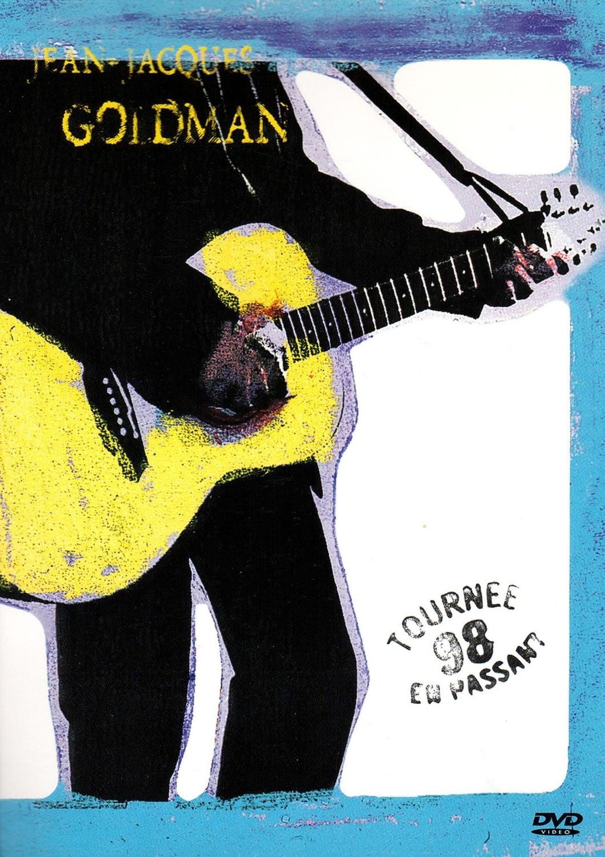 Jean-Jacques Goldman: Tournée en passant 98