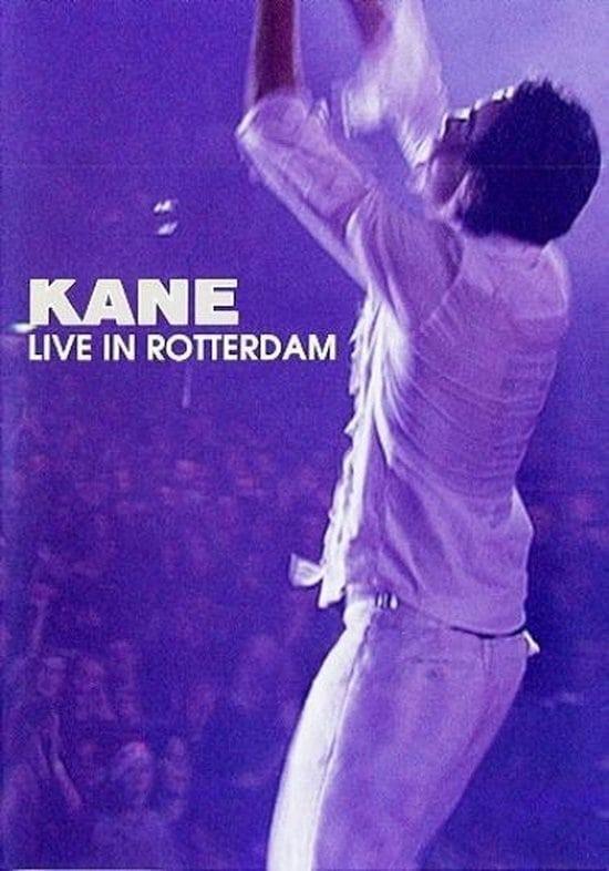 Kane: Live in Rotterdam