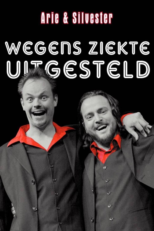 Arie & Silvester - Wegens ziekte uitgesteld!