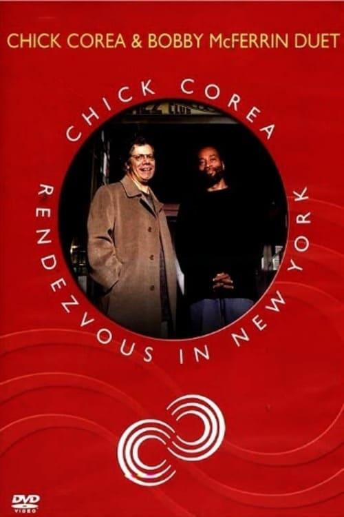 Chick Corea Rendezvous in New York - Chick Corea & Bobby McFerrin Duet