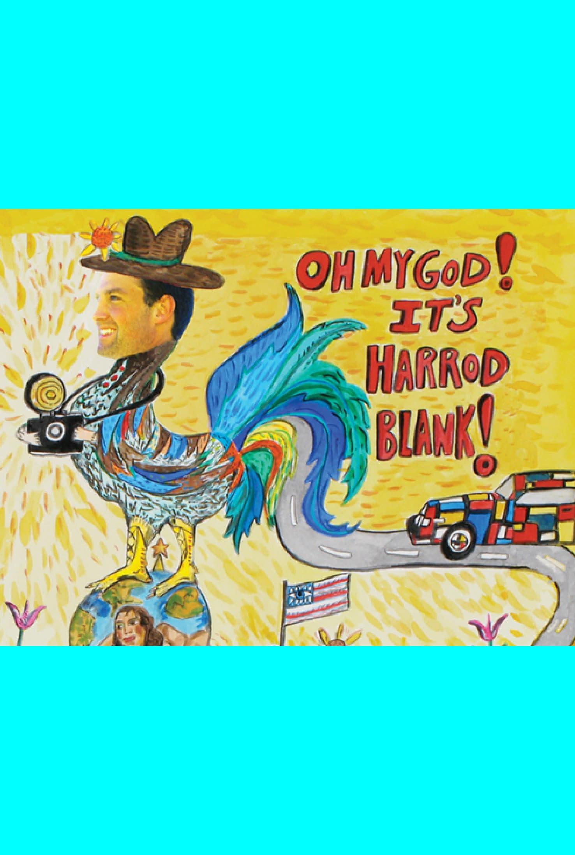 Oh My God! It's Harrod Blank!