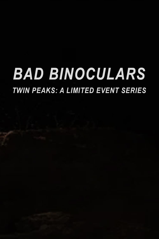 Bad Binoculars