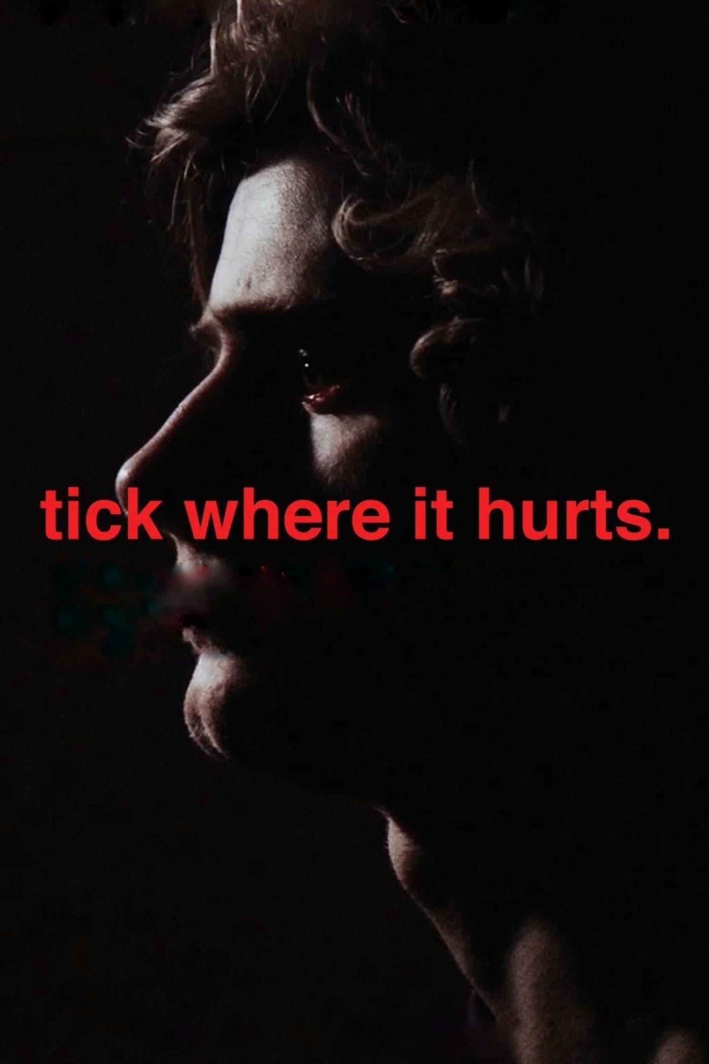 Tick Where It Hurts