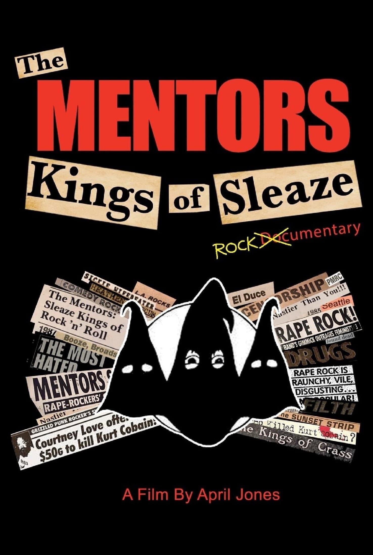 The Mentors: Kings of Sleaze Rockumentary