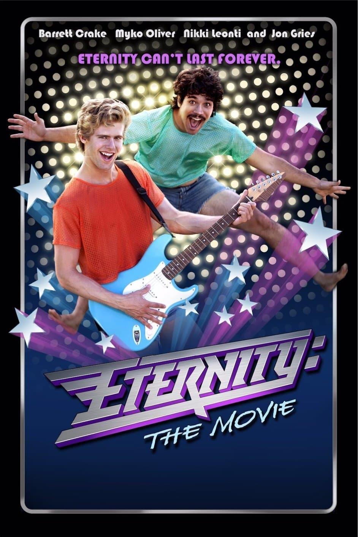 Eternity: The Movie