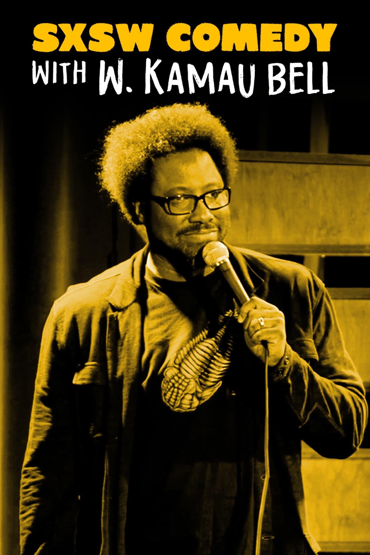 SXSW Comedy Night Two with W. Kamau Bell