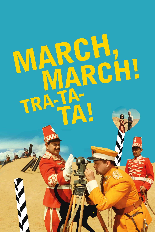 March, march! Tra-ta-ta!