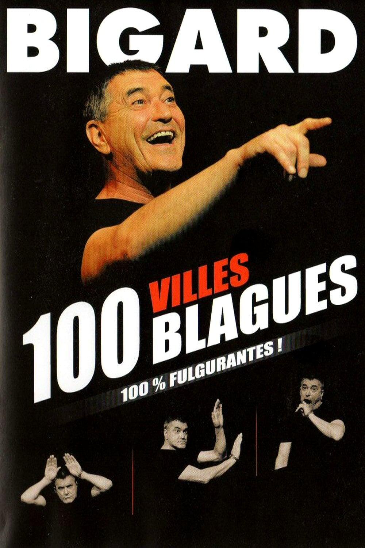 Bigard 100 villes 100 blagues